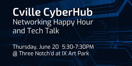 Cville CyberHub Happy Hour tickets