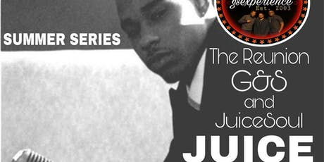 G&S Experience Summer Series Feat. JuiceSoul tickets
