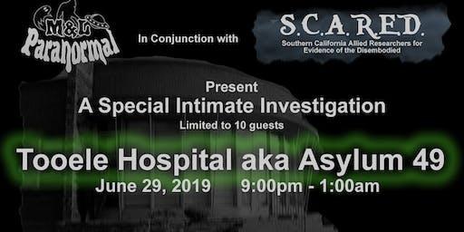 Toole Hospital / Asylum 49 Investigation