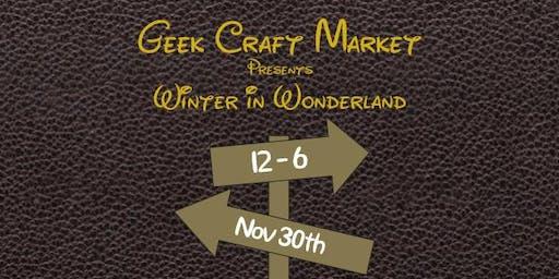 Geek Craft Market: Winter in Wonderland