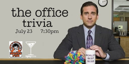 The Office Trivia - July 23, 7:30pm - Garbonzo's
