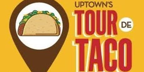 Uptown's Tour de Taco tickets