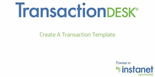 Transaction Desk II: Advanced