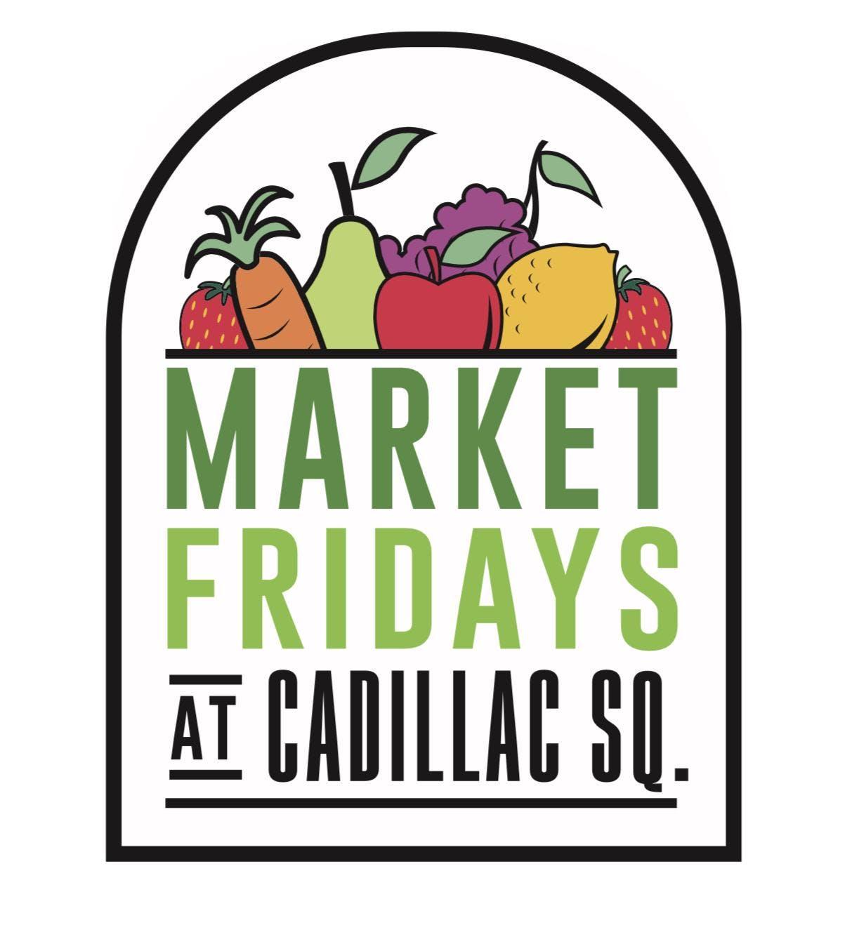 Market Fridays at Cadillac Square banner