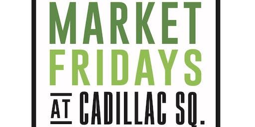 Market Fridays at Cadillac Square