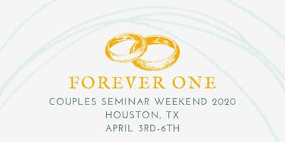 Forever One Couples Seminar 2020