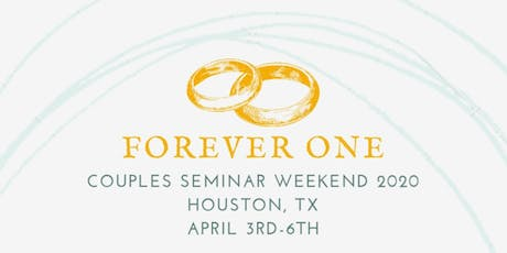 Forever One Couples Seminar 2020 tickets