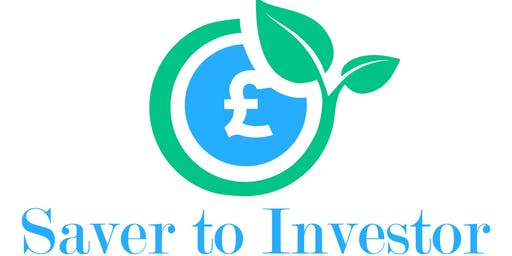 Saver to Investor: Part 1 (Money Management and an Introduction to Investing Workshop)