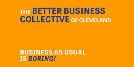 Better Business Collective Cleveland | Get Together tickets