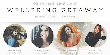 Wellbeing Getaway: One Day to Reflect, Reset & Reconnect tickets