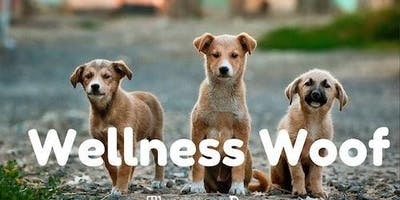Woof Wellness March Edition