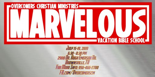 Marvelous - OCM's Vacation Bible School 2019