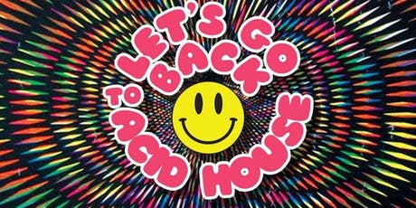 Lets Go back to Acid House at Edinburgh Festival tickets