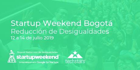 Techstars Startup Weekend Bogotá Reducción de Desigualdades  entradas