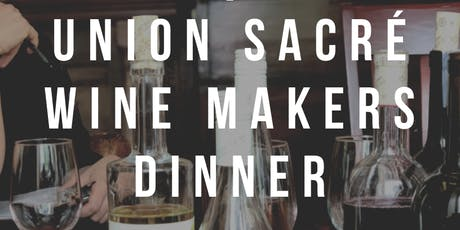 Union Sacré Wine Makers Dinner tickets