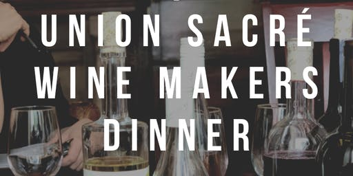 Union Sacré Wine Makers Dinner