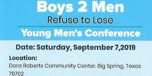 Boys 2 Men: Refuse to Lose Young Men's Conference