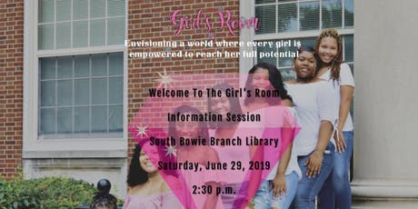 Welcome To The Girl's Room Information Session  tickets