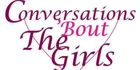 TST presents Conversations About the GIRLS! Yes, those GIRLS! tickets
