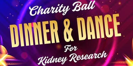 Charity Ball :Dinner & Dance for Kidney Research tickets