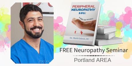 FREE Peripheral Neuropathy & Nerve Pain Breakthrough Dinner Seminar -Portland / Lake Oswego tickets