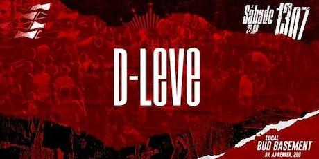 D-LEVE | 13/07 ingressos