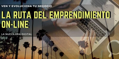 Conferencia - La Ruta del Emprendimiento On-line