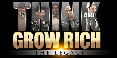 """Think  & Grow Rich - The Legacy"" Exclusive Movie Showing tickets"