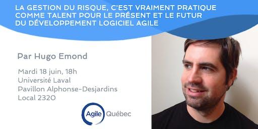 La gestion du risque, c'est vraiment pratique comme talent pour le présent et le futur du développement logiciel Agile