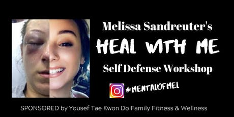 Heal with Me Self Defense Workshop tickets