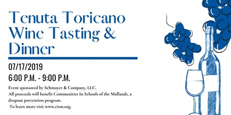 Tenuta Toricano Wine Tasting & Dinner Hosted by Schmoyer & Company, LLC tickets