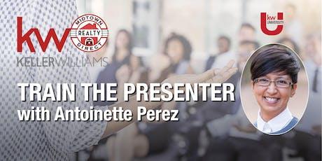 TRAIN THE PRESENTER with Antoinette Perez tickets
