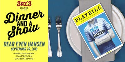 Saz's Dinner and a Show - Dear Evan Hansen
