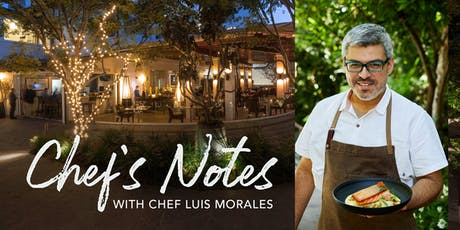 Chef's Notes with Chef Luis Morales tickets