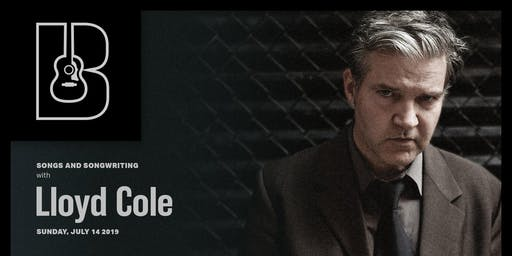 Songs and Songwriting with Lloyd Cole