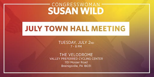 July Town Hall Meeting with Congresswoman Susan Wild