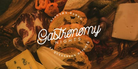 Gastronomy Nights at Queenston Heights tickets