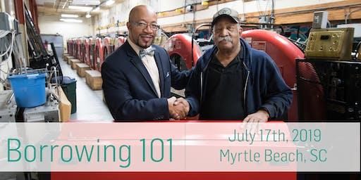 Borrowing 101: Myrtle Beach