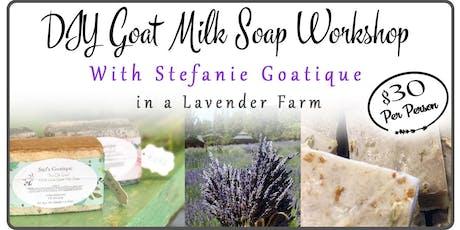 DIY Custom Goat Milk Soap at a Lavender Farm With Stefanie Goatique tickets