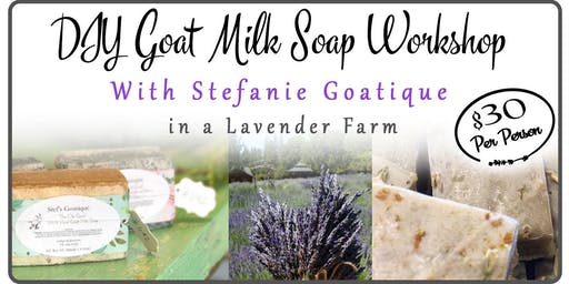 DIY Custom Goat Milk Soap at a Lavender Farm With