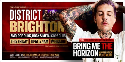 DISTRICT Brighton // Bring Me The Horizon Night // This Friday at Hideout
