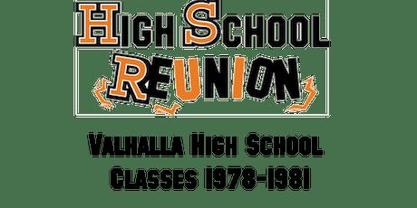 Valhalla High School Class of 1978-1981 - Class Reunion  tickets
