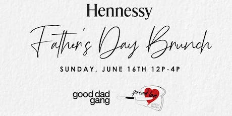 Hennessy Father's Day Brunch tickets