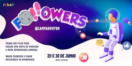 AcampaDentro - Followers ingressos