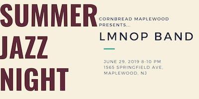 Summer Jazz Night @ Cornbread-Maplewood 8PM - 10PM