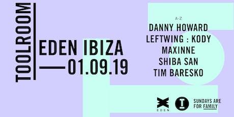 Toolroom Ibiza 2019: Week 14 w/ Danny Howard, Shiba San, Tim Baresko + more tickets