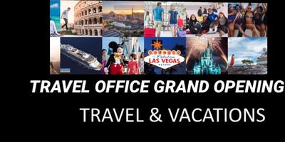 TRAVEL OFFICE GRAND OPENING