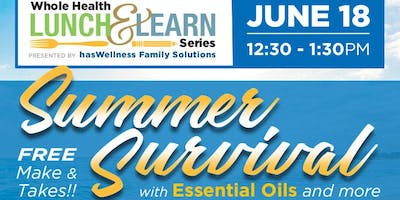 Whole Health Lunch and Learn Series: Summer Survival with Natural Solutions