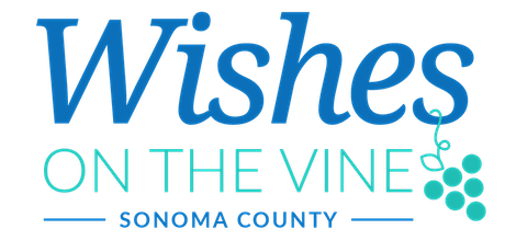 Wishes on the Vine: Sonoma tickets