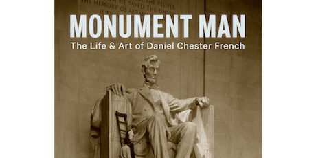 Monument Man: The Life and Art of Daniel Chester French tickets